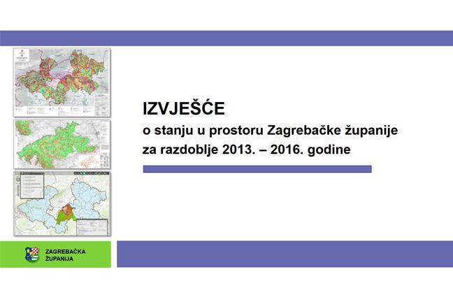 LokalnaHrvatska.hr Zagrebačka županija Doneseno Izvjesce o stanju u prostoru Zagrebacke zupanije 2013.-2016.